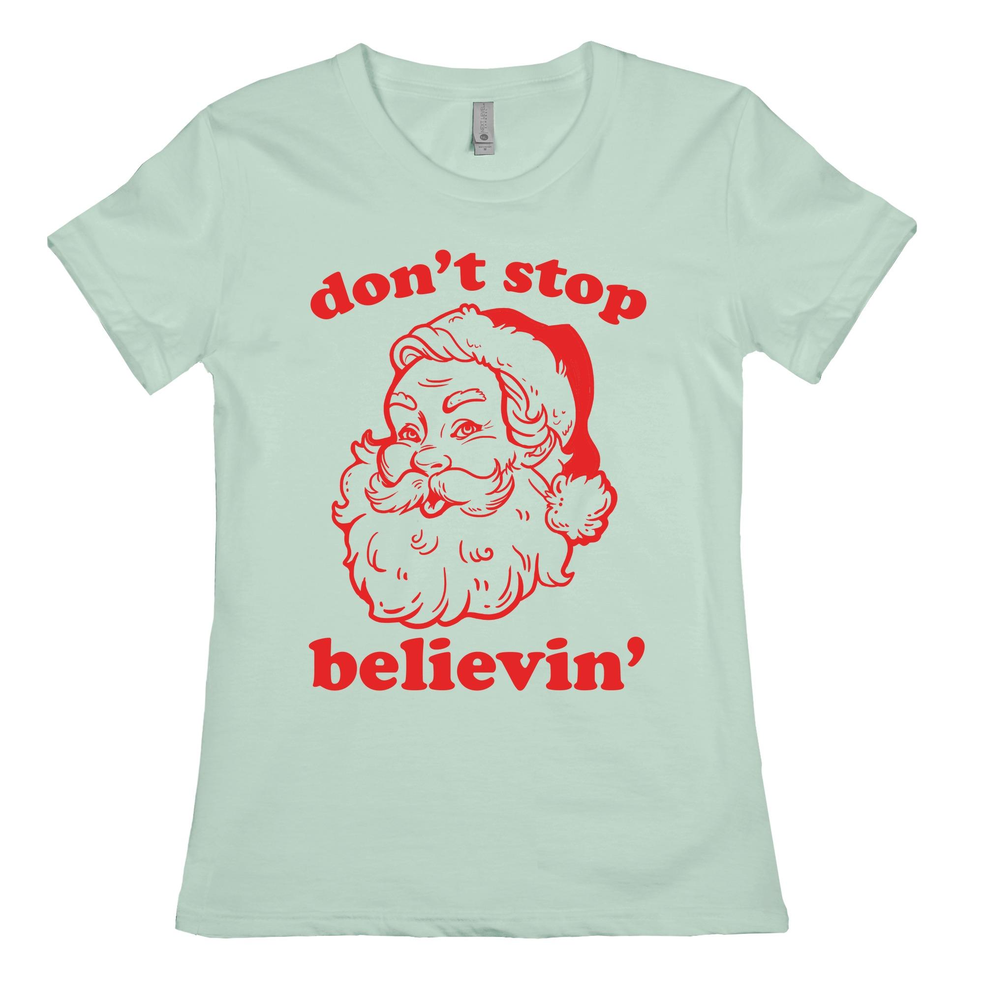 Christmas Shirt Santa Shirt Dont Stop Believin Youth Shirt