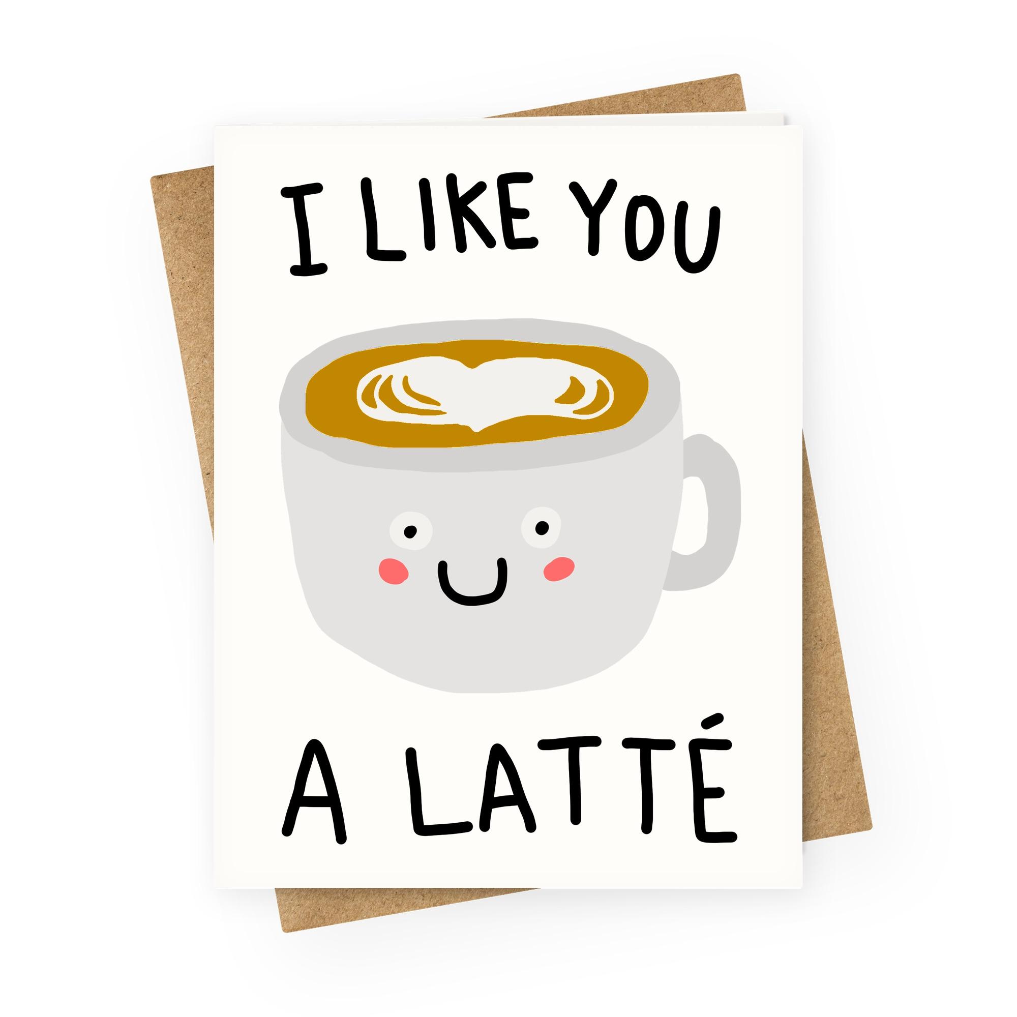 Coffee Card Punny Love Card Card for Boyfriend Coffee Gifts Card for Girlfriend I Love You a Latte Love You Card Coffee Gift Card