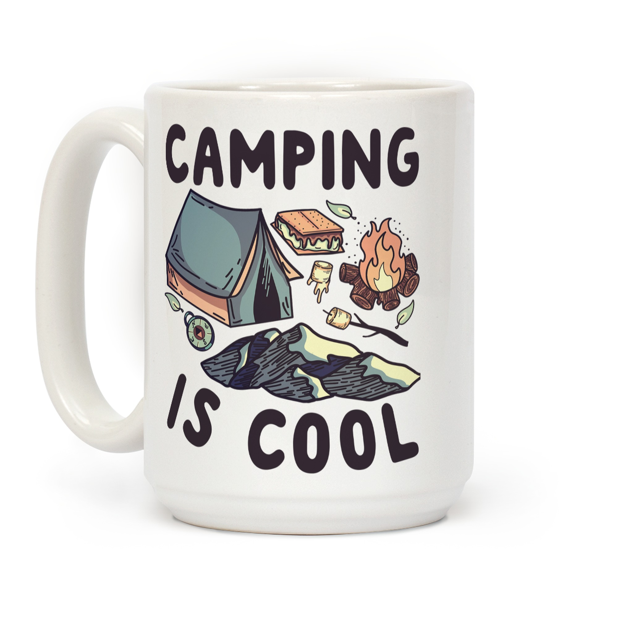Camping Is Cool Coffee Mugs Lookhuman