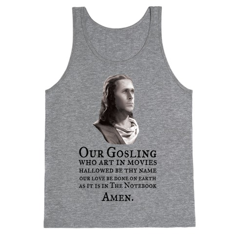 The Gosling Prayer Tank Top