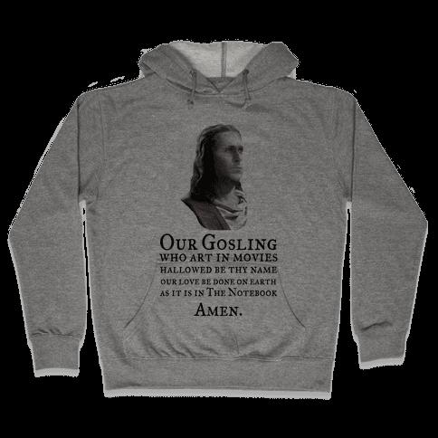 The Gosling Prayer Hooded Sweatshirt