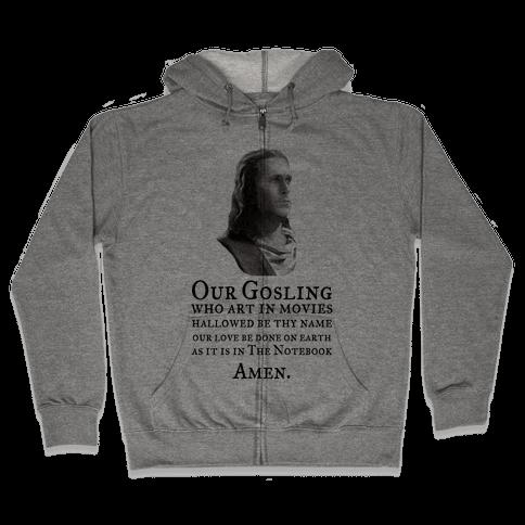 The Gosling Prayer Zip Hoodie