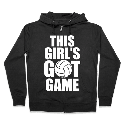 This Girl's Got Game (Volleyball) Zip Hoodie