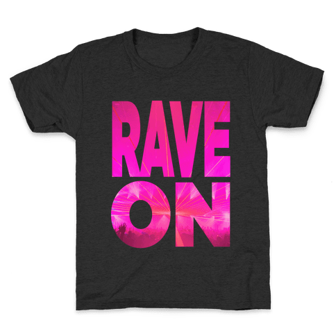Rave On Kids T-Shirt