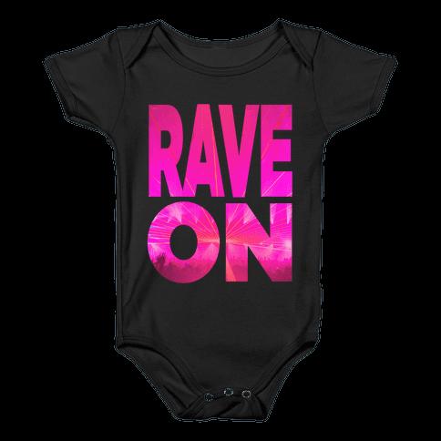 Rave On Baby Onesy