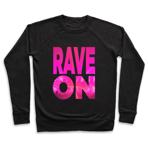 Rave On Pullover