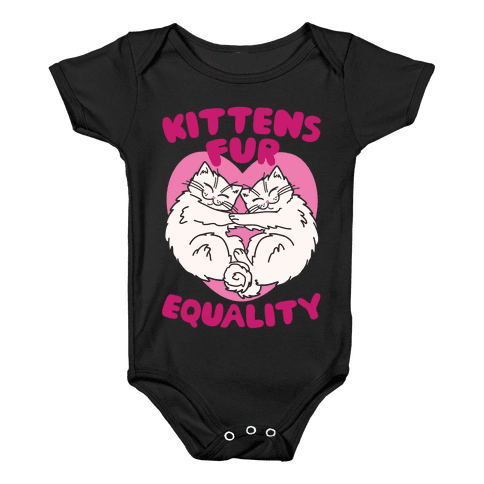 Kittens Fur Equality Baby Onesy