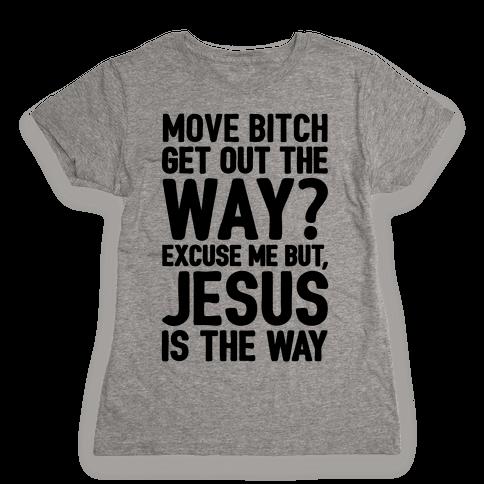 Jesus Is The Way Womens T-Shirt