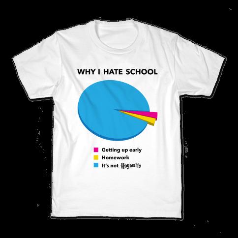 Why I Hate School Kids T-Shirt