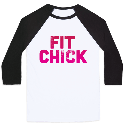 Fit Chick Baseball Tee