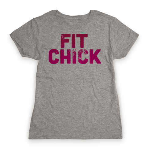 Fit Chick Womens T-Shirt