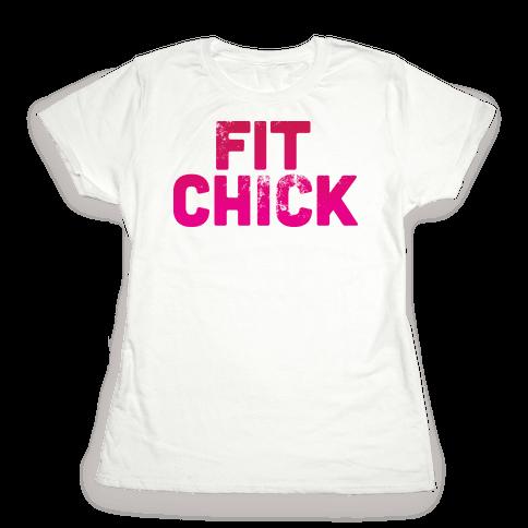 Fit Chick Womens T-Shirt