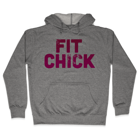Fit Chick Hooded Sweatshirt