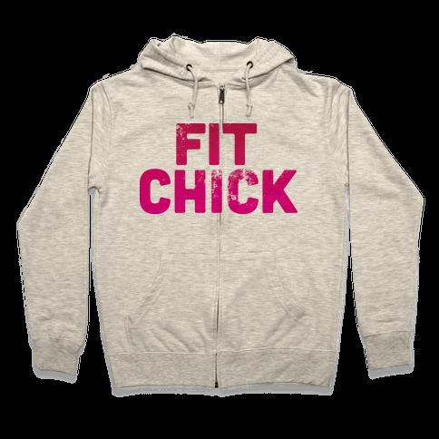 Fit Chick Zip Hoodie