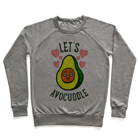 Lets Avocuddle Pullover