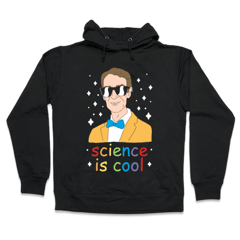 Science Is Cool Hooded Sweatshirt