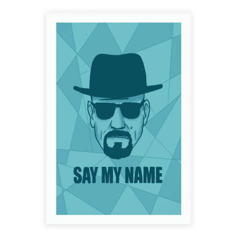 say my name print poster human. Black Bedroom Furniture Sets. Home Design Ideas