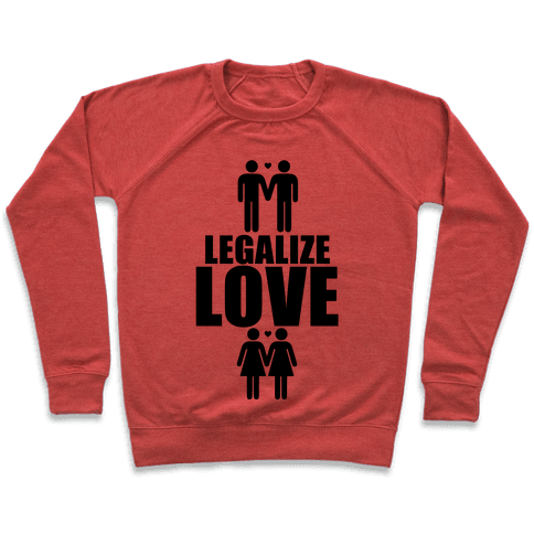 Legalize Love Pullover