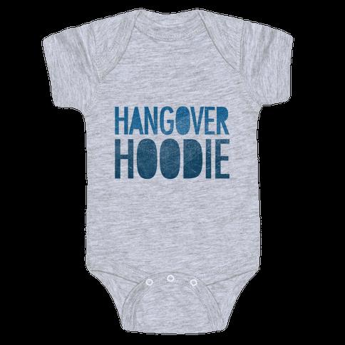 Hangover Hoodie Baby Onesy