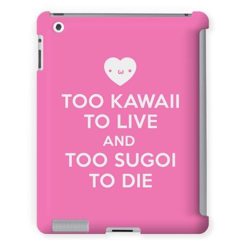 Too Kawaii To Live