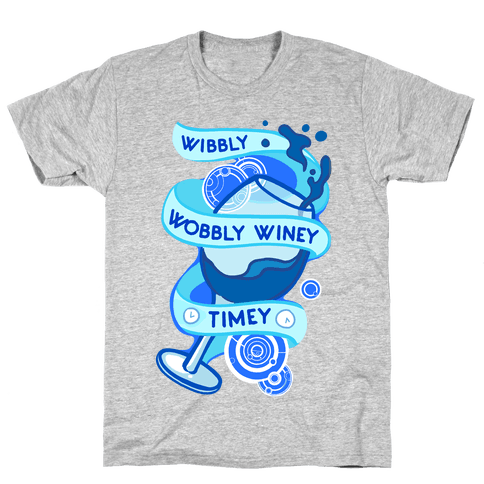 Wibbly Wobbly Winey Timey Mens T-Shirt
