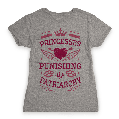 Princesses Punishing The Patriarchy Womens T-Shirt