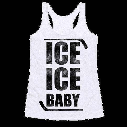 Ice Ice Baby Racerback Tank Top