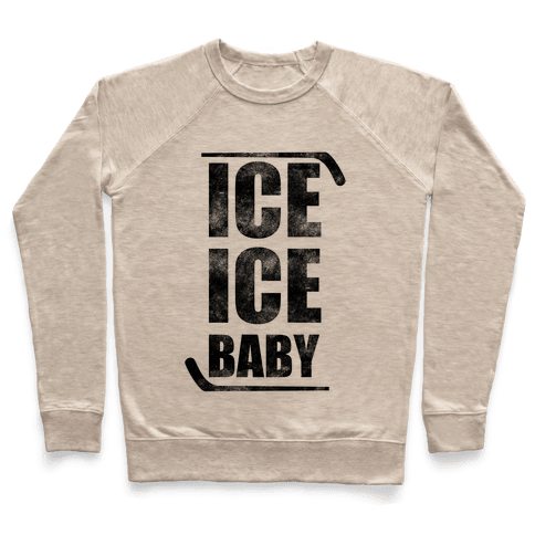 Ice Ice Baby Pullover