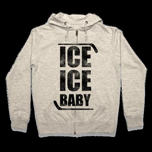 Ice Ice Baby Zip Hoodie