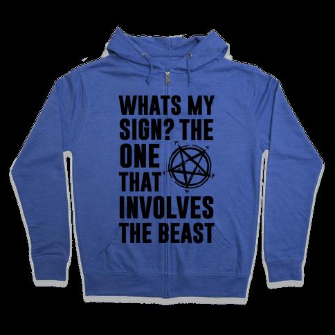What's My Sign? The Beast Zip Hoodie