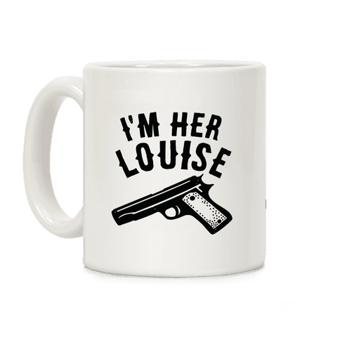 I'm Her Louise Coffee Mug