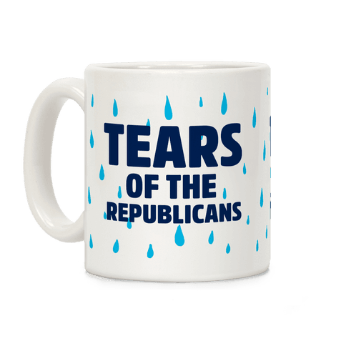 Tears Of The Republicans Coffee Mug