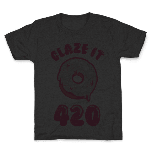 Glaze It 420 Donut Kids T-Shirt