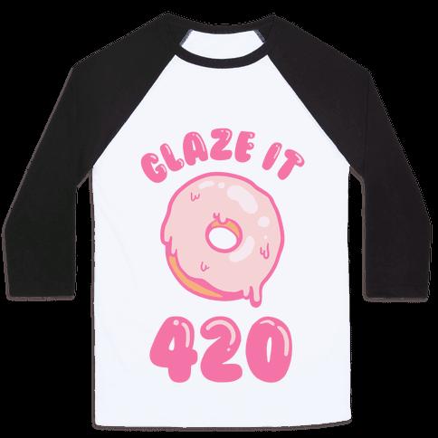 Glaze It 420 Donut Baseball Tee