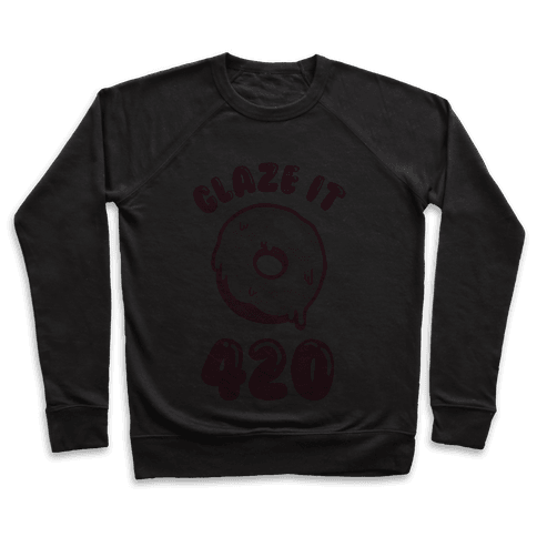 Glaze It 420 Donut Pullover
