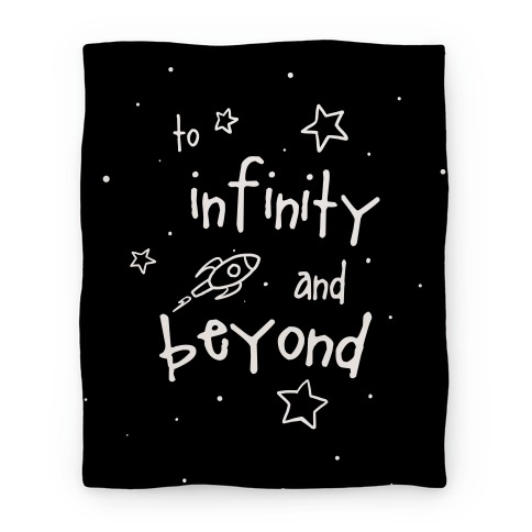 To Infinity... Blanket Blanket