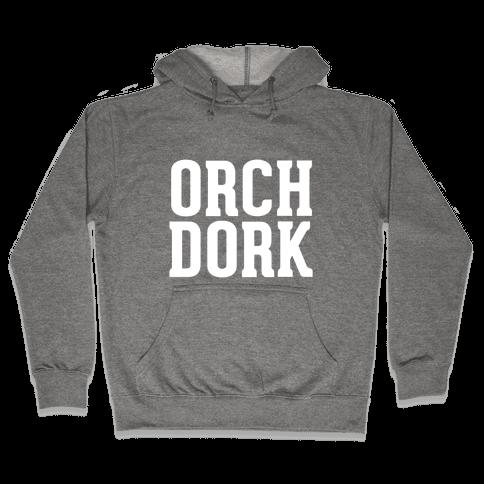 Orch Dork Hooded Sweatshirt