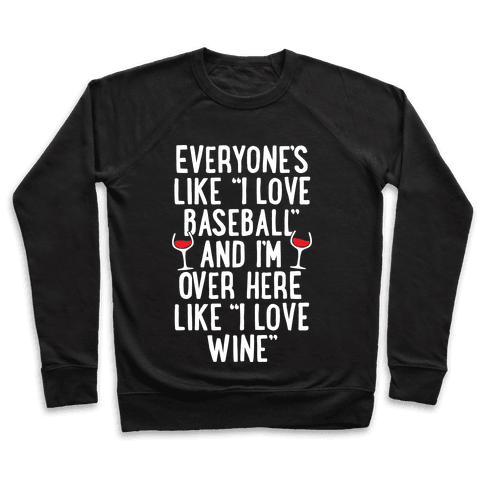 Baseball And Wine Pullover