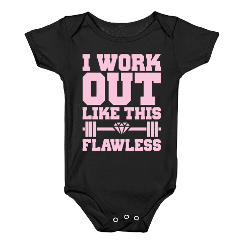 Flawless Workout Baby Onesy