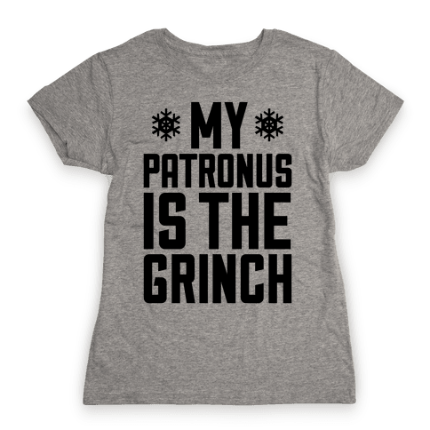 My Patronus Is The Grinch Womens T-Shirt