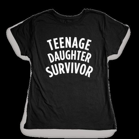 Teenage Daughter Survivor (Dark) Womens T-Shirt