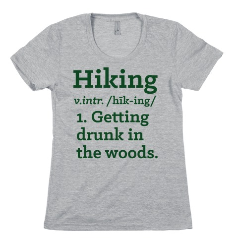 Hiking Definition Womens T-Shirt