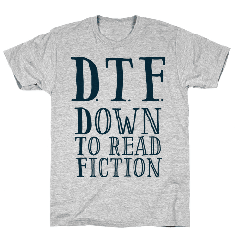 DTF Down to (Read) Fiction Mens T-Shirt