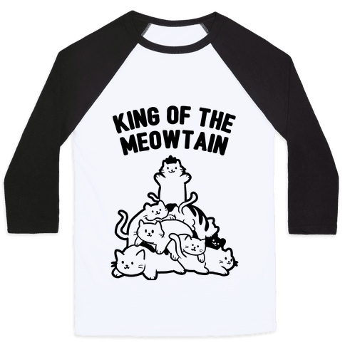 King of the Meowtain Baseball Tee