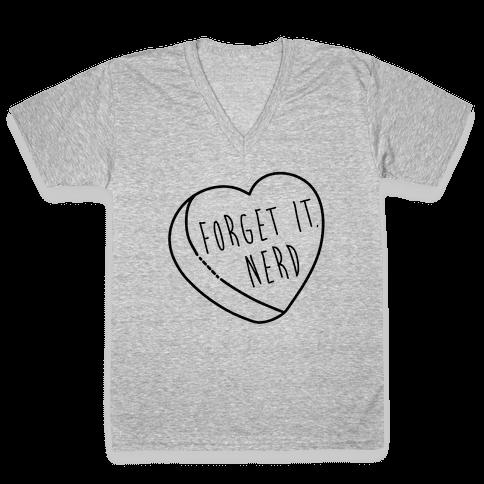 Forget It, Nerd V-Neck Tee Shirt