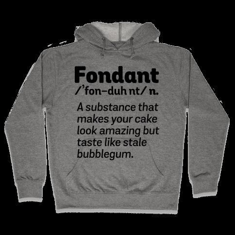 Fondant Definition Hooded Sweatshirt