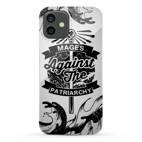 Mages Against The Patriarchy Phone Case