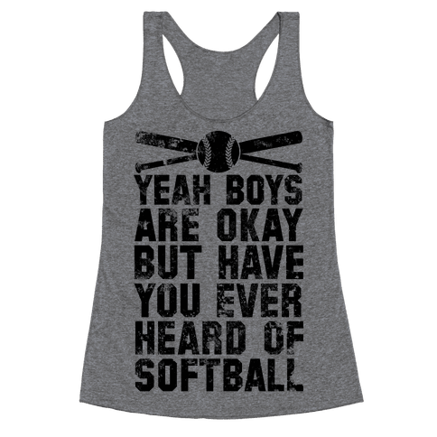 Boys Are Okay But Have You Ever Heard Of Softball