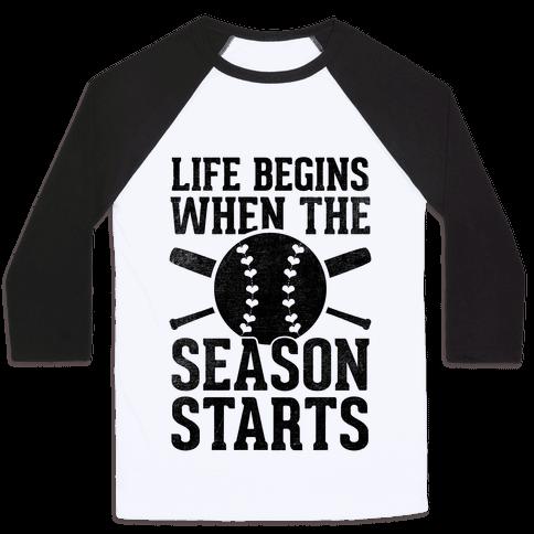 Life Begins When The Season Starts (Baseball)