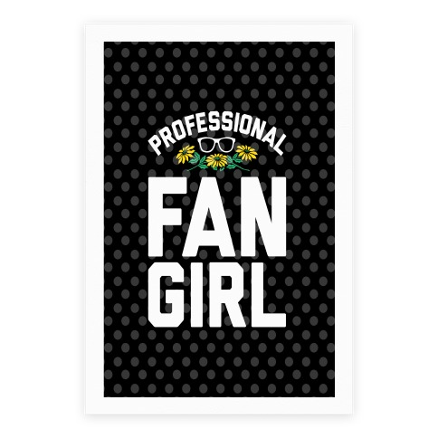 Professional Fangirl Poster